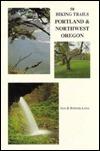 50 Hiking Trails Portland and Northwest Oregon