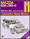 Mazda 626 And Mx 6: 1983 Thru 1991 Front Wheel Drive Automotive Repair Manual (No. 1082)