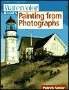 Watercolor Basics: Painting From Photographs