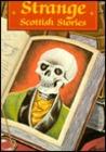 Strange Scottish Stories (Ghost)