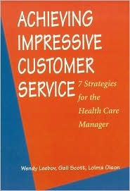 Achieving Impressive Customer Servce by Wendy Leebov