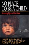 No Place to Be a Child: Growing Up in a War Zone