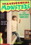 The Gloomy Ghost (A Monsterrific Tale, #5)
