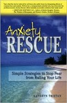 Anxiety Rescue: Simple Strategies to Stop Fear from Ruling Your World