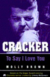 Cracker: To Say I Love You