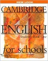 Cambridge English for Schools: Student's Book One