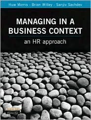 Managing In A Business Context: An Hr Approach