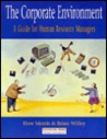 The Corporate Environment: A Guide For Human Resource Managers