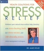 Health Solutions for Stress: A Total Body Program for Reducing Stress