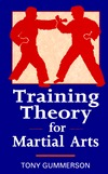 Training Theory for Martial Arts