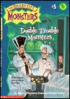 Double Trouble Monsters(The Bailey City Monsters 5)