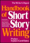 The Writer's Digest Handbook of Short Story Writing