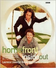 Homefront: Inside Out: Inspirational Ideas for Your Home and Garden from the BBC TV Series