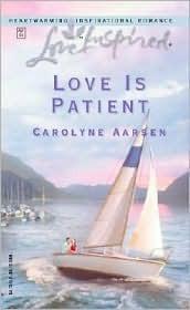 Love is Patient by Carolyne Aarsen