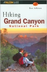 Hiking Grand Canyon National Park by Ron Adkison