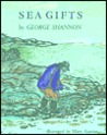 Sea Gifts by George Shannon
