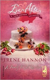 A Family To Call Her Own by Irene Hannon