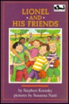 Lionel and His Friends by Stephen Krensky