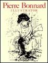 Pierre Bonnard: Illustrator/a Catalogue Raisonne