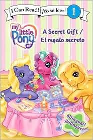 My Little Pony: A Secret Gift/El regalo secreto