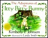 Adventures of the Itty Bitty Bunny,