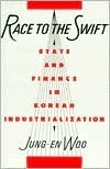 Race to the Swift: State and Finance in Korean Industrialization