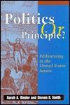 Politics or Principle? by Sarah A. Binder