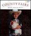 County Fairs: Where America Meets