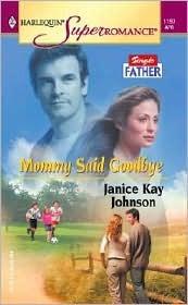 Mommy Said Goodbye by Janice Kay Johnson