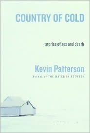 Country of Cold by Kevin Patterson