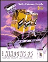 Microsoft Windows 95: Complete Concepts And Techniques