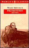 Frankenstein or the Modern Prometheus by Mary Wollstonecraft Shelley