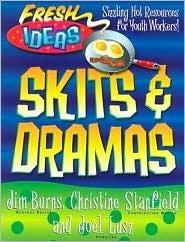 Skits And Dramas