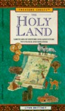 The Holy Land: 5,000 Years of History and Adventure, to Unlock and Discover (Treasure Chest)