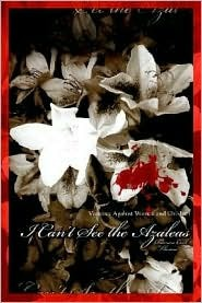 I Can't See the Azaleas: Violence Against Women and Children