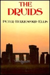 The Druids by Peter Berresford Ellis