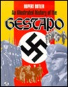 An Illustrated History of the Gestapo