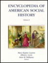 Encyclopedia of American Social History V2