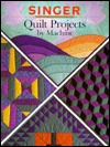 Quilt Projects by Machine (Singer)