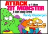 Attack of the Zit Monster and Other Teenage Terrors