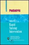 Rapid Nursing Interventions: Pediatric