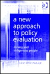 A New Approach to Policy Evaluation: Mining and Indigenous People