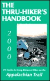 The Thru-Hiker's Handbook: #1 Guide for Long-Distance Hikes on the Appalachian Trail