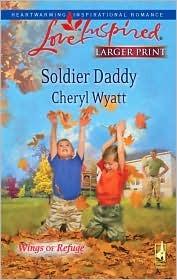 Soldier Daddy by Cheryl Wyatt