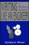 Writing Like an Engineer: A Rhetorical Education