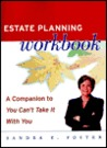 Estate Planning Workbook: A Companion to I You Can't Take It with You/I