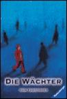 Die Wächter by John Christopher