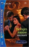 The Virgin's Makeover by Judy Duarte