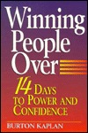 Winning People Over: 14 Days to Power & Confidence