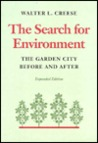 The Search for Environment: The Garden City Before and After